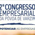 2º Congresso Empresarial da Póvoa de Varzim
